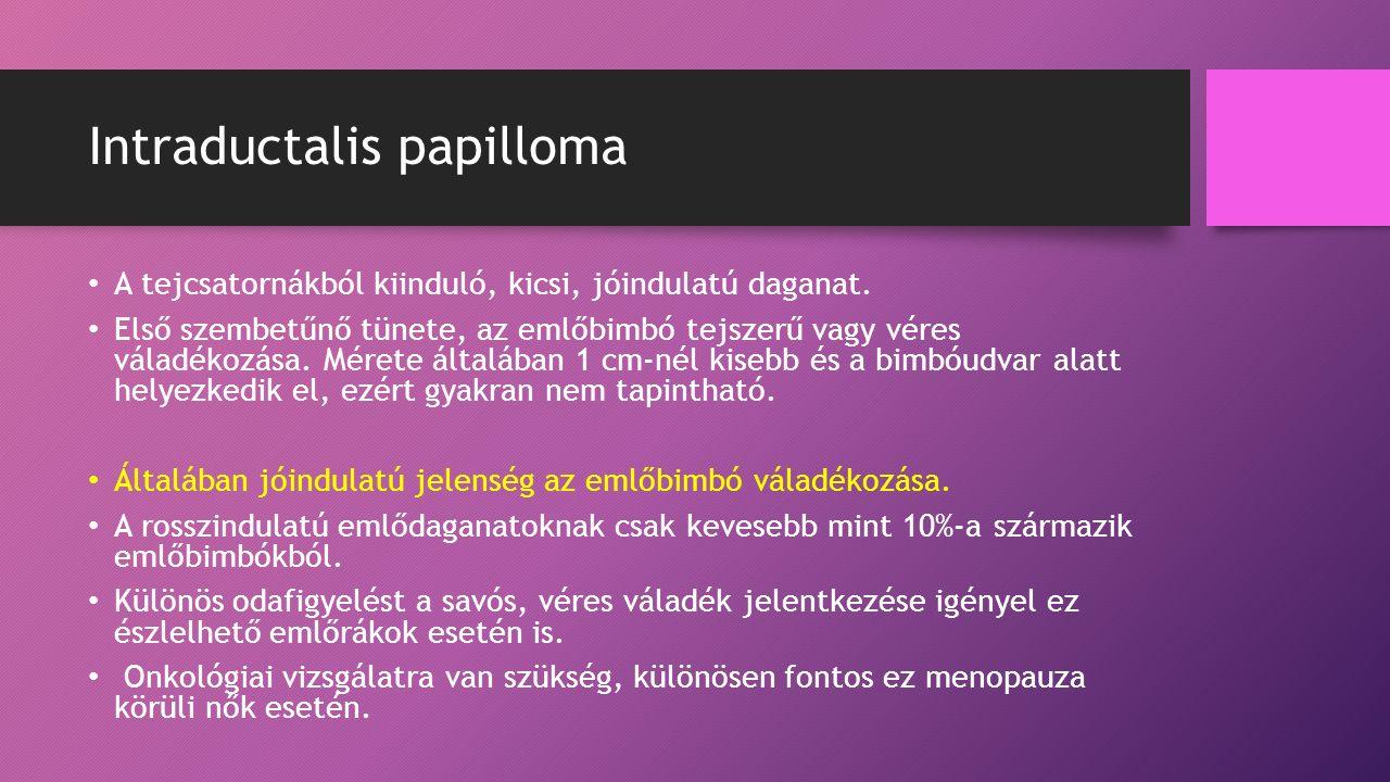 intraductalis papilloma útvonal körvonalai